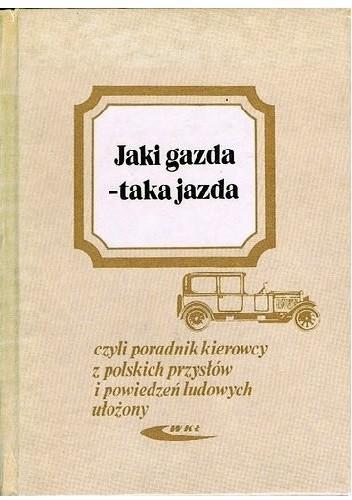 Okładka książki Jaki gazda - taka jazda