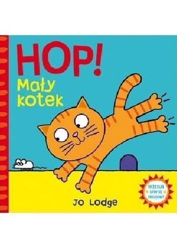 Okładka książki HOP! Mały kotek