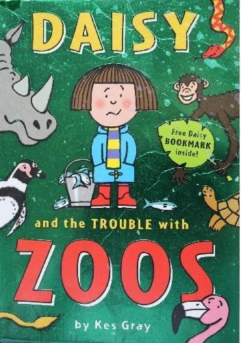Okładka książki Daisy And The Trouble With Zoos