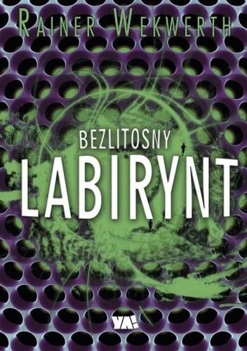 Okładka książki Bezlitosny labirynt