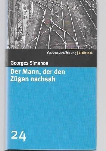 Okładka książki Der Mann, der den Zügen nachsah