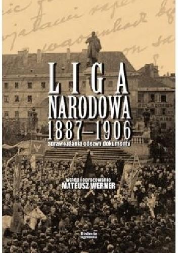 Okładka książki Liga Narodowa 1887-1906