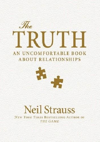Okładka książki The Truth: An Uncomfortable Book About Relationships