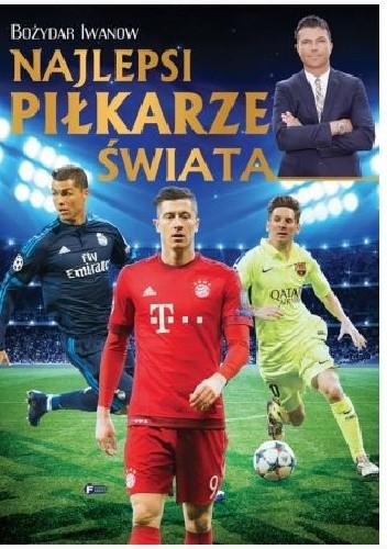 Okładka książki Najlepsi piłkarze świata