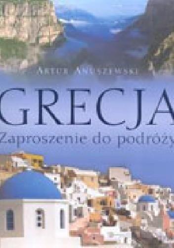 Okładka książki Grecja. Zaproszenie do podróży