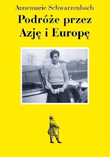 Okładka książki Podróże przez Azję i Europę