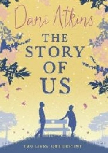 Okładka książki The Story of Us