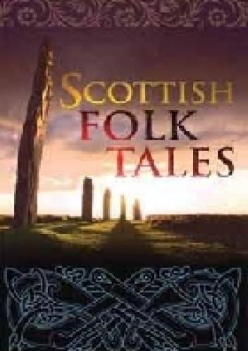 Okładka książki Scottish Folk Tales
