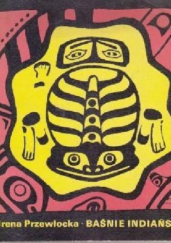 Okładka książki Baśnie indiańskie