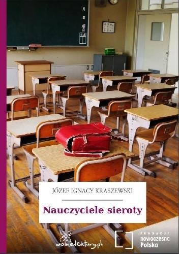 Okładka książki Nauczyciele sieroty