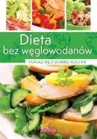Dieta bez węglowodanów. Pokaż się z dobrej kuchni