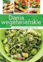 Dania wegetariańskie. Pokaż się z dobrej kuchni