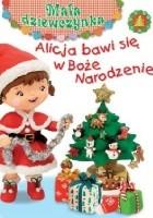 Alicja bawi się w Boże Narodzenie