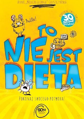 Okładka książki To nie jest dieta