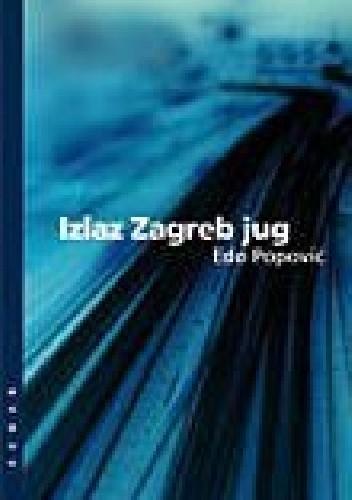 Okładka książki Izlaz Zagreb jug