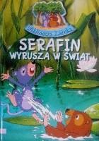 Serafin wyrusza w świat
