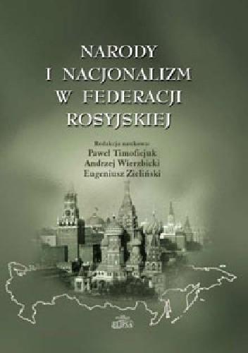 Okładka książki Narody i nacjonalizm w Federacji Rosyjskiej