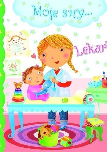 Okładka książki Lekarka. Moje sny