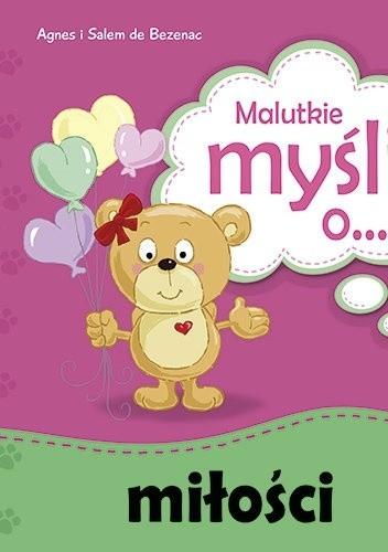 Okładka książki Malutkie myśli o... miłości