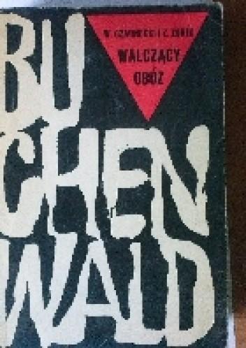 Okładka książki Walczący obóz Buchenwald