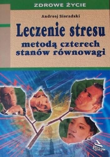 Okładka książki Leczenie stresu metodą czterech stanów równowagi