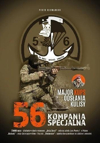 Okładka książki Major Kups odsłania kulisy… 56 Kompania Specjalna