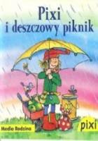 Pixi i deszczowy piknik