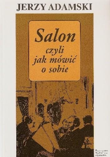 Okładka książki Salon czyli jak mówić o sobie