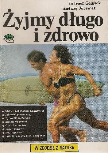 Okładka książki Żyjmy długo i zdrowo