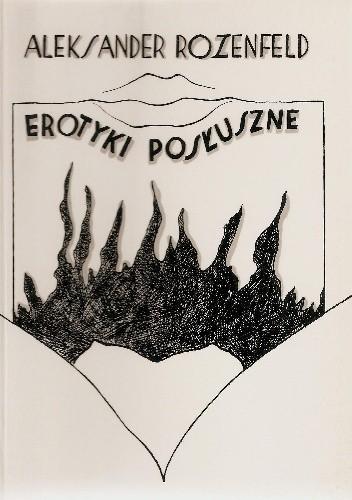 Okładka książki Erotyki posłuszne