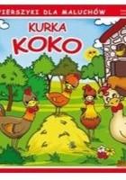 Kurka Koko. Wierszyki dla maluchów