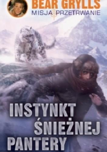 Okładka książki Instynkt śnieżnej pantery