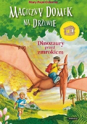 Okładka książki Dinozaury przed zmrokiem