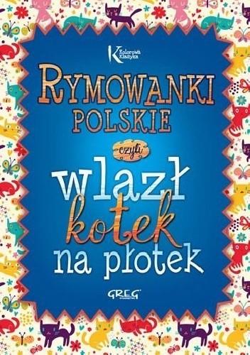 Okładka książki Rymowanki polskie czyli wlazł kotek na płotek