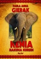 Kenia. Hakuna Kurudi