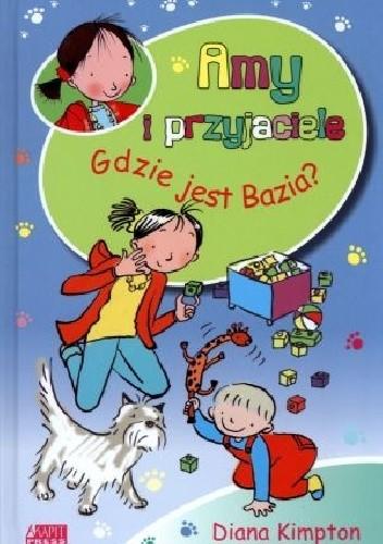 Okładka książki Gdzie jest Bazia?