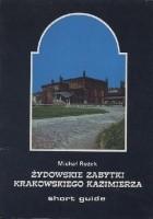 Żydowskie zabytki krakowskiego Kazimierza. Krótki przewodnik