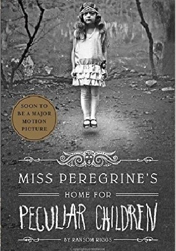 Okładka książki Miss Peregrine's Home for Peculiar Children