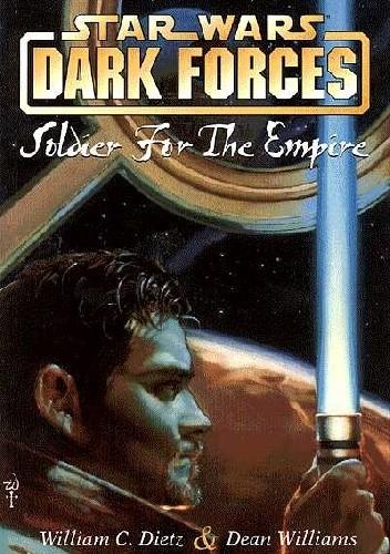 Okładka książki Dark Forces: Soldier for the Empire