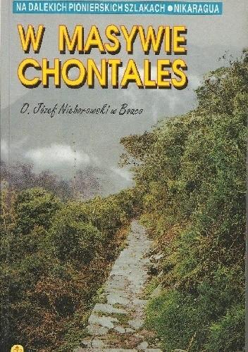 Okładka książki W masywie Chontales. O. Józef Nieborowski w Boaco