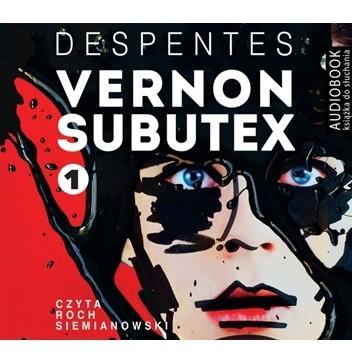 Okładka książki Vernon Subutex. Tom 1