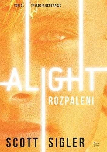 Okładka książki Alight/Rozpaleni