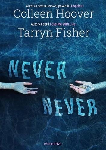 Książka, o której nie zapomnę nigdy, przenigdy... Never Never!