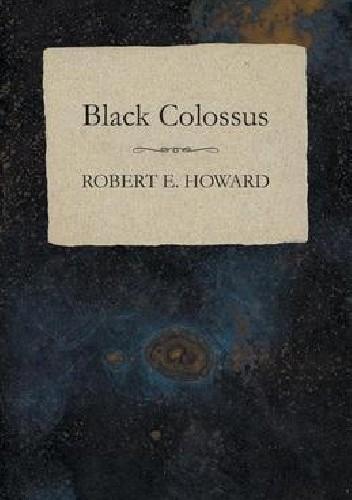 Okładka książki Black Colossus