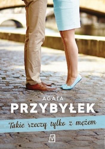 """Osioł domowy - w skrócie MĄŻ... czy aby na pewno? :) Agata Przybyłeki i """"Takie rzeczy tylko z mężem""""."""
