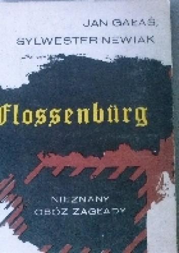 Okładka książki Flossenburg. Nieznany obóz zagłady