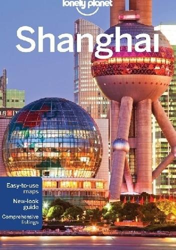 Okładka książki Shanghai. Lonely Planet