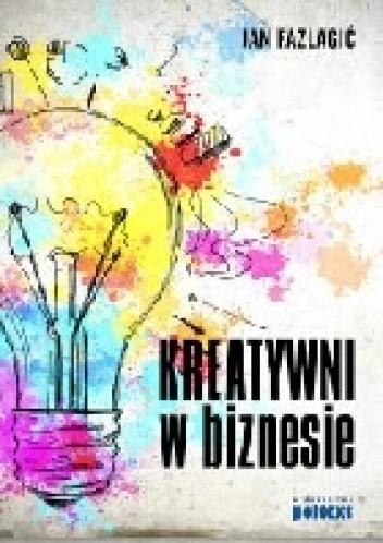 Okładka książki Kreatywni w biznesie