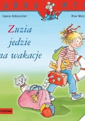 Okładka książki Zuzia jedzie na wakacje
