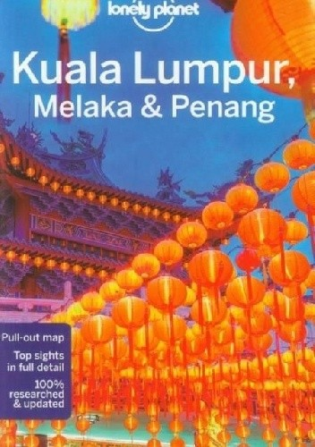 Okładka książki Kuala Lumpur, Melaka and Penang. Lonely Planet